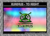 KUNIMUS - To night
