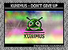 KUNIMUS - Don't give up